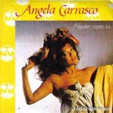 Discos de vinilo: ANGELA CARRASCO-ALGUIEN COMO TU + ATRAPADA SINGLE 1985 PROMOCIONAL SPAIN. Lote 95883475