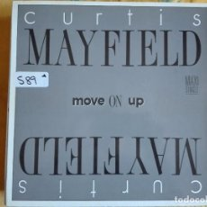 Discos de vinilo: MAXI - CURTIS MAYFIELD - MOVE ON UP (TWO VERSIONS) / LITTLE CHILD RUNNIN' WILD. Lote 95887295