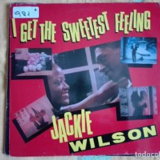 Discos de vinilo: MAXI - JACKIE WILSON - I GET THE SWEETEST FEELING (TWO VERSIONS)/LONELY TEARDROPS/WHISPERS. Lote 95890155