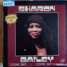 Discos de vinilo: MAXI - SHARON BAILEY - COSMIC DUST / INSTRUMENTAL VERSION (SPAIN, SALSOUL RECORDS 1982). Lote 95891023