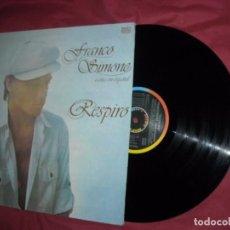 Discos de vinilo: FRANCO SIMONE – RESPIRO - EN ESPAÑOL LP SPAIN. Lote 95893991