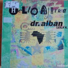 Discos de vinilo: MAXI - DR. ALBAN - HELLO AFRIKA (FOUR VERSIONS) (SPAIN, ARISTA RECORDS 1990). Lote 95895739