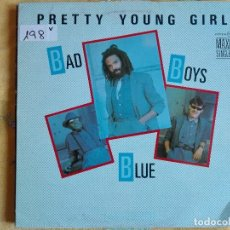 Discos de vinilo: MAXI - BAD BOYS BLUE - PRETTY YOUNG GIRL / HOT GIRLS-BAD BOYS (SPAIN, ZAFIRO 1985). Lote 95896671