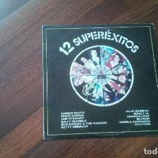 Discos de vinilo: 12 SUPEREXITOS-CAMILO SESTO,BOB MARLEY..LP. Lote 95899991