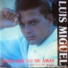 Discos de vinilo: LUIS MIGUEL - SERÁ QUE NO ME AMAS . SINGLE PROMO 1990 WEA. Lote 95903727