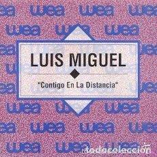 Discos de vinilo: LUIS MIGUEL - CONTIGO EN LA DISTANCIA - SINGLE PROMO SPAIN 1992. Lote 95906523