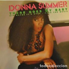 Discos de vinilo: DONNA SUMMER - THERE GOES MY BABY - MAXI-SINGLE SPAIN 1984. Lote 95906719