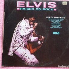 Disques de vinyle: ELVIS PRESLEY,RAISED ON ROCK / FOR OL TIMES SAKE EDICION ESPAÑOLA DEL 74. Lote 95926063