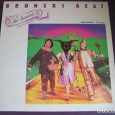 Discos de vinilo: BRONSKI BEAT MAXI SINGLE 1984 - IT AIN'T NECESSARILLY SO - EDICION ESPAÑOLA - JIMMY SOMMERVILLE - . Lote 95931051