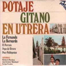 Discos de vinilo: POTAJE GITANO EN UTRERA - LA FERNANDA /... - LP HISPAVOX DE 1975 RF-1526 , PERFECTO ESTADO. Lote 95939579