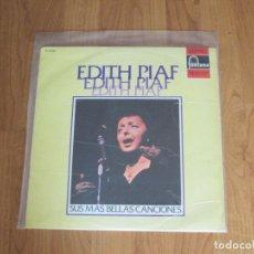 Discos de vinilo: EDITH PIAF - SUS MAS BELLAS CANCIONES - FONTANA - SPAIN - T - . Lote 95942247
