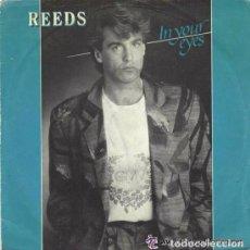 Discos de vinilo: REEDS, IN YOUR EYES, MAXI-SINGLE BLANCO Y NEGRO SPAIN 1985. Lote 95946959