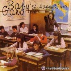 Discos de vinilo: BABY'S GANG HAPPY SONG MAXI-SINGLE BLANCO Y NEGRO 1984. Lote 95947131