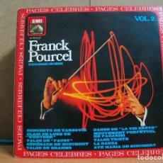 Discos de vinilo: FRANCK POURCEL Y SU GRAN ORQUESTA - PAGES CELEBRES VOLUMEN 2 - EMI- LA VOZ DE SU AMO 10 C 061-01.097. Lote 95949351