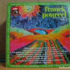 Discos de vinilo: FRANCK POURCEL Y SU GRAN ORQUESTA - PAGES CELEBRES Nº 3 - EMI-LA VOZ DE SU AMO 10 C 061-011.098. Lote 95949651