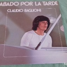 Discos de vinilo: CLAUDIO BAGLIONI - SÁBADO POR LA TARDE (LP). Lote 95962975