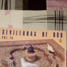 Discos de vinilo: BAL-9 DISCO GRANDE 12 PULGADAS SEVILLANAS DE ORO, VOL. 15, HISPAVOX, . Lote 95963263