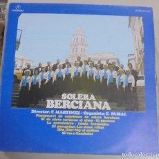 Discos de vinilo: LP. SOLERA BERCIANA. 1978. DISCOS COLUMBIA. Lote 95983091