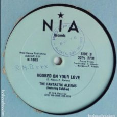 Discos de vinilo: THE FANTASTIC ALEEMS - HOOKED ON YOUR LOVE. Lote 95983611