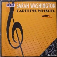 Discos de vinilo: SARAH WASHINGTON – CARELESS WHISPER - MAX MUSIC 1993 - MAXI - P -. Lote 95992523
