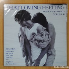 Discos de vinilo: THAT LOVING FEELING - VARIOS - 30 ALL TIME GREATS - GATEFOLD - 2LP. Lote 95998050