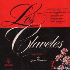 Discos de vinil: LOS CLAVELES ZARZUELA BY JOSE SERRANO SINGLE RF-3010, BUEN ESTADO. Lote 95998487