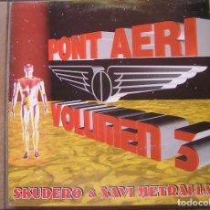 Discos de vinilo: SKUDERO & XAVI METRALLA - PONT AERI ?– VOLUMEN 3 - BIT MUSIC 1997 - MAXI - P. Lote 96007031