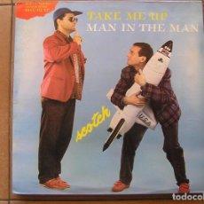 Discos de vinilo: SCOTCH – TAKE ME UP (LONG REMIX VERSION) - ZYX RECORDS 1985 - MAXI - P -. Lote 96007895