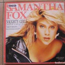 Discos de vinilo: SAMANTHA FOX – NAUGHTY GIRLS (NEED LOVE TOO) - JIVE 1988 - MAXI - P -. Lote 96008243