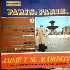 Discos de vinilo: JAIME Y SU ACORDEÓN - PARIS, PARIS. Lote 96012211