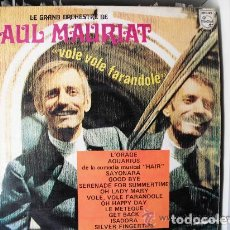 Discos de vinilo: PAUL MAURIAT - VOLE VOLE FARANDOLE (LP) 1969. Lote 96018147