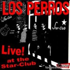 Discos de vinilo: LOS PERROS LIVE AT STAR CLUB (10 PULGADAS) . PUNK ROCK COSMOS PSYCHOS DWARVES ONYAS. Lote 96018783