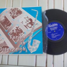 Discos de vinilo: FERIEN IN ÖSTERREICH. OBERBAYRISCH AUSTRIA VARIETON. POP.9004 DISCO DE 25 CM, 10''. LP VINILO. Lote 96023631