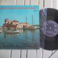 Discos de vinilo: FALILE SE KASTELANKE. LPY-649. ANSAMBL DALMACIJA. YUGOSLAVIA DISCO DE 25 CM, 10''. LP VINILO. Lote 96024819