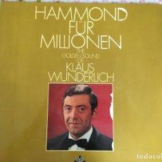 Discos de vinilo: LP HAMMOND FUR MILLOENEN-KLAUS WUNDERLICH. Lote 96029167