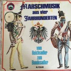 Discos de vinilo: LP MARSCHMUSIK AUS VIER JAHRHUNDERRTEN. Lote 96030731