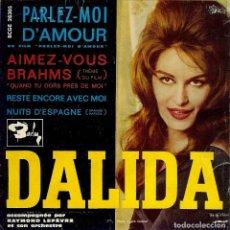 Discos de vinilo: DALIDA DISCO DE 4 CANCIONES EDITADO EN ESPAÑA AÑO 1961 / PARLEZ - MOI DE' AMOUR . Lote 96031455