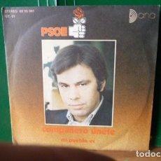 Discos de vinilo: PSOE DISCO PROPAGANDA CAMPAÑA ELECTORAL 1977. Lote 96041695