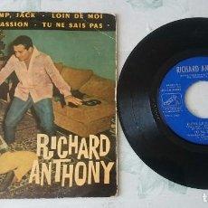 Discos de vinilo: RICHARD ANTHONY: FICHE LE CAMP, JACK + 3 (LA VOZ DE SU AMO 1962). Lote 96051555