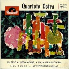 Discos de vinilo: QUARTETO CETRA UN BESO A MEDIANOCHE / DISCO DE 4 CANCIONES EDITADO EN ESPAÑA AÑO 1964. Lote 96056055