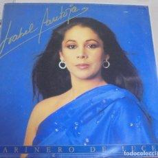 Discos de vinilo: LP. ISABEL PANTOJA. MARINERO DE LUCES. 1986. RCA. Lote 96059319