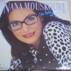 Discos de vinilo: LP. NANA MOUSKOURI. CON TODA EL ALMA. 1986. Lote 96059399