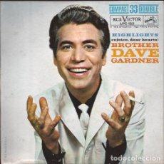 Discos de vinilo: SINGLE- BROTHER DAVE GARDNER HIGHLIGHTS RCA LPC 122 33 RPM USA 1961. Lote 96067431