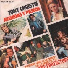 Discos de vinilo: TONY CHRISTIE AVENIDAS Y PASEOS / THE PROTECTORS **** SINGLE MCA DE 1972 ,RF-3022. Lote 96068843