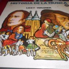Discos de vinilo: LP - HISTORIA DE LA MUSICA 6 - LISTZ -WAGNER. Lote 96069535