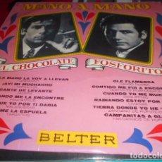Discos de vinilo: LP - MANO A MANO - EL CHOCOLATE Y FOSFORITO. Lote 96069591