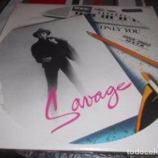 Discos de vinilo: MAXI - SAVAGE - ONLY YOU. Lote 96070987