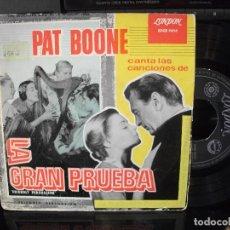 Discos de vinilo: PAT BOONE LA GRAN PRUEBA (BSO) EP SPAIN 1958 PDELUXE. Lote 96073275