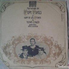 Discos de vinilo: HOMENAJE DE PEPE PINTO A LA NIÑA DE LOS PEINES Y TOMAS PAVON. Lote 96074503