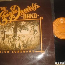 Discos de vinilo: THE CHARLIE DANIELS BAND - HIGH LONESOME (EPIC 1977) OG ESPAÑOLA. Lote 96078111